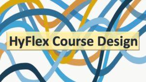 HyFlex Course Design Workshop